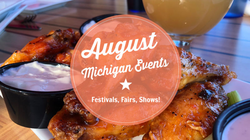 August Michigan Events