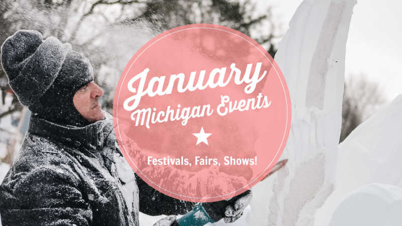 January Michigan Events and Things To Do in Michigan