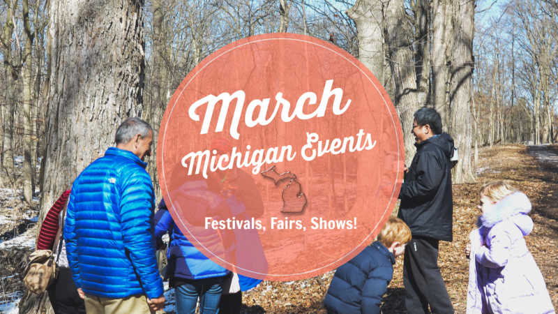 March Michigan Events and Things to Do