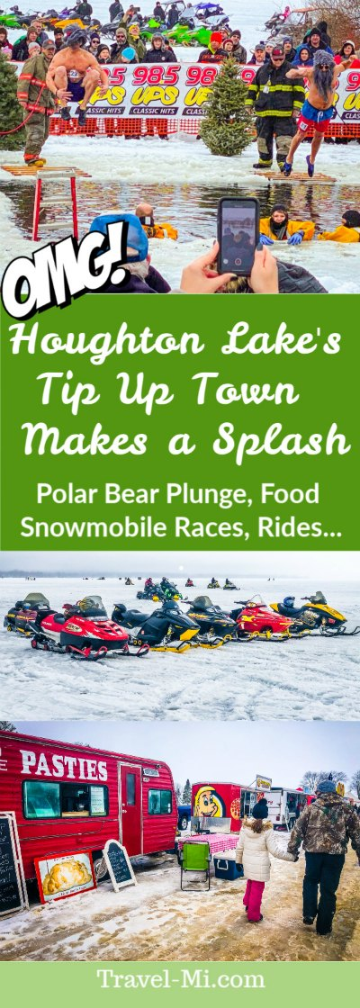 Houghton Lake's Tip Up Town!