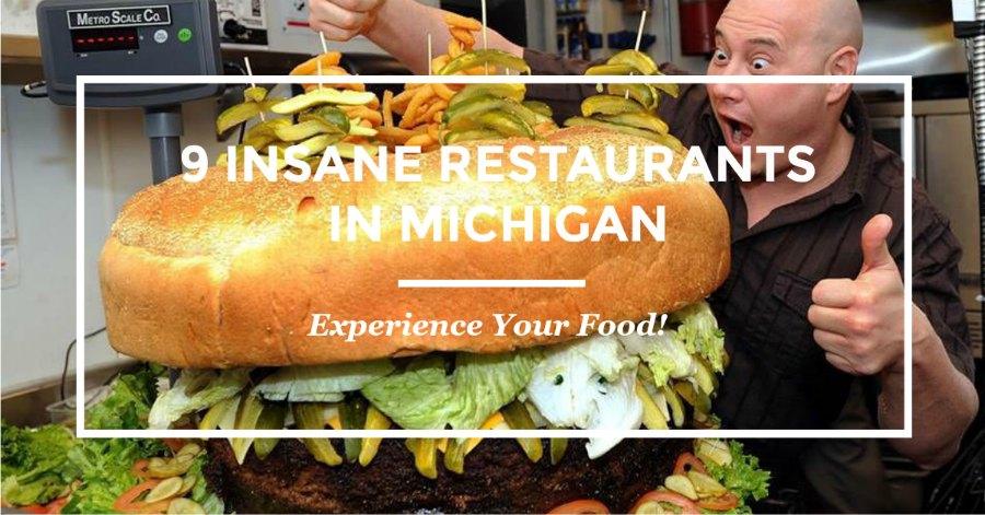 Insane Restaurants in Michigan