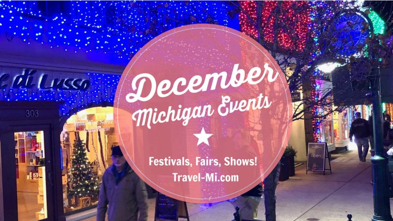 December Michigan Events and Things to Do