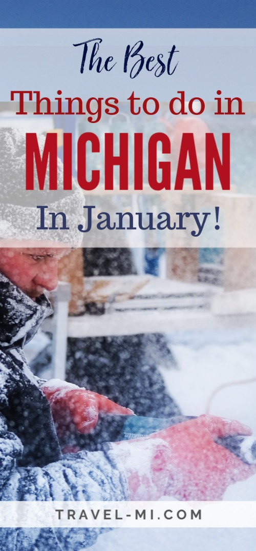 Let's Travel Michigan! January Events Michigan by Travel-Mi.com