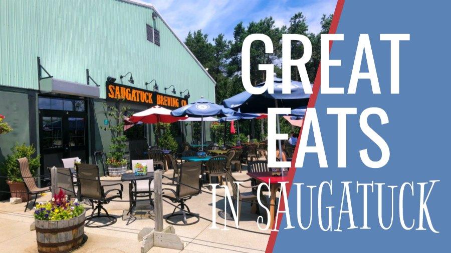 Great Eats in Saugatuck Michigan